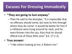 excuses for dressing immodestly