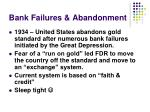 bank failures abandonment