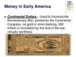 money in early america