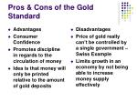pros cons of the gold standard