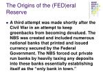 the origins of the fed eral reserve1