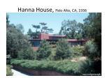 hanna house palo alto ca 1936