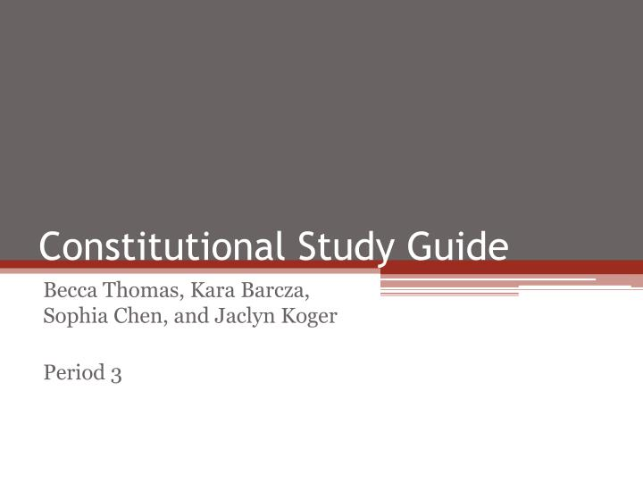 constitutional study guide n.
