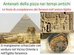 antenati della pizza nei tempi antichi
