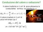 conduzione del calore o radiazione