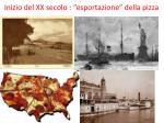 inizio del xx secolo esportazione della pizza