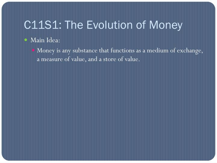 c11s1 the evolution of money n.