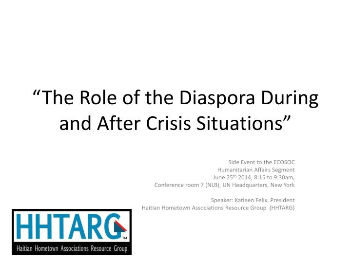 the role of the diaspora during and after crisis situations n.