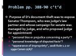 problem pp 388 90 c t d