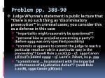 problem pp 388 90