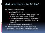 what procedures to follow
