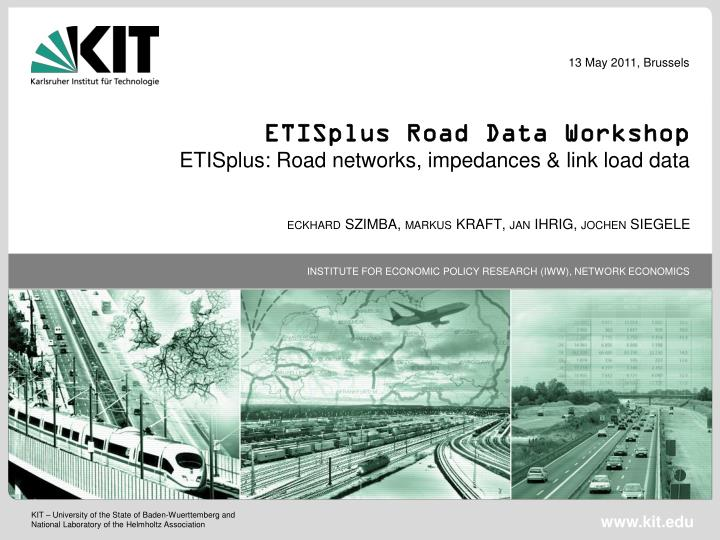 etisplus road data workshop etisplus road networks impedances link load data n.