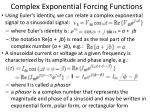 complex exponential forcing functions
