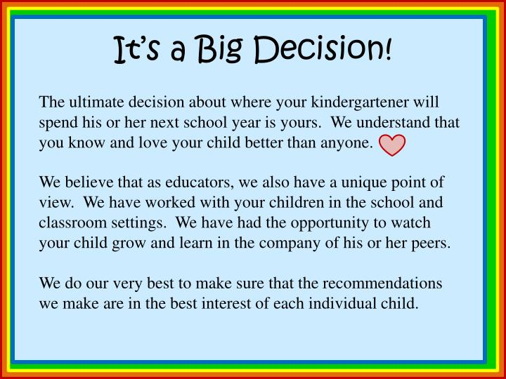 It's a Big Decision!