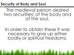 security of body and soul