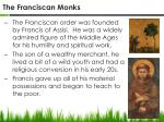 the franciscan monks