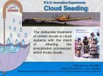 r d innovative experiments cloud seeding
