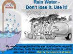 rain water don t lose it use it