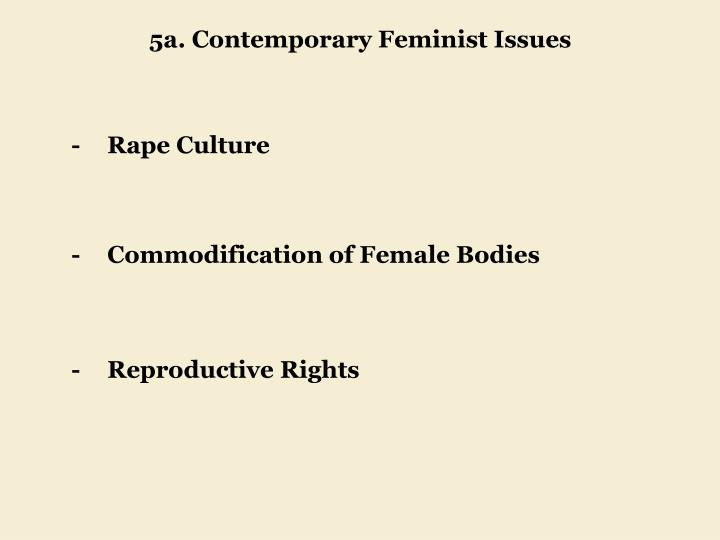 5a. Contemporary Feminist Issues