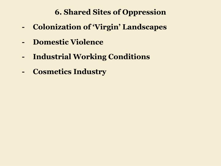 6. Shared Sites of Oppression