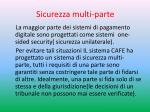 sicurezza multi parte