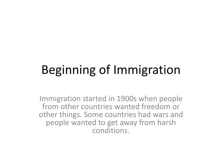 beginning of immigration n.