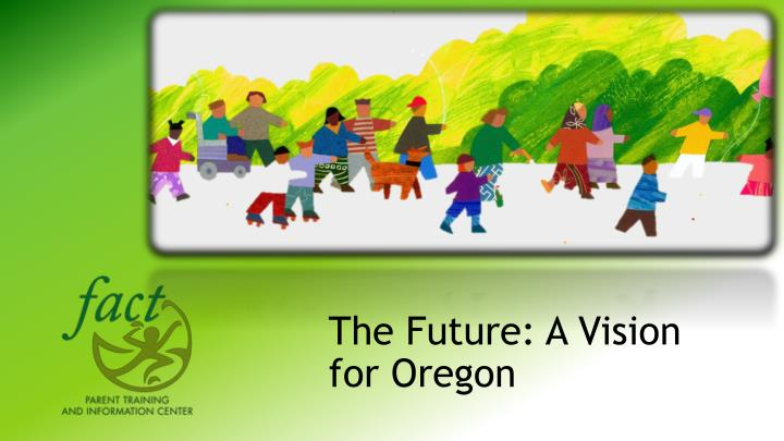 the future a vision for oregon n.