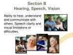 section b hearing speech vision