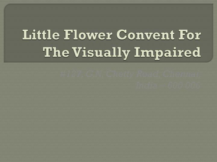 little flower convent for the visually impaired n.