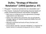 dulles strategy of massive retaliation 1954 packet p 97