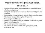 woodrow wilson s post war vision 1916 1917
