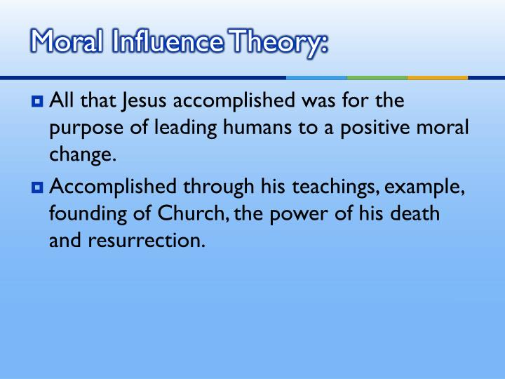 Moral Influence Theory: