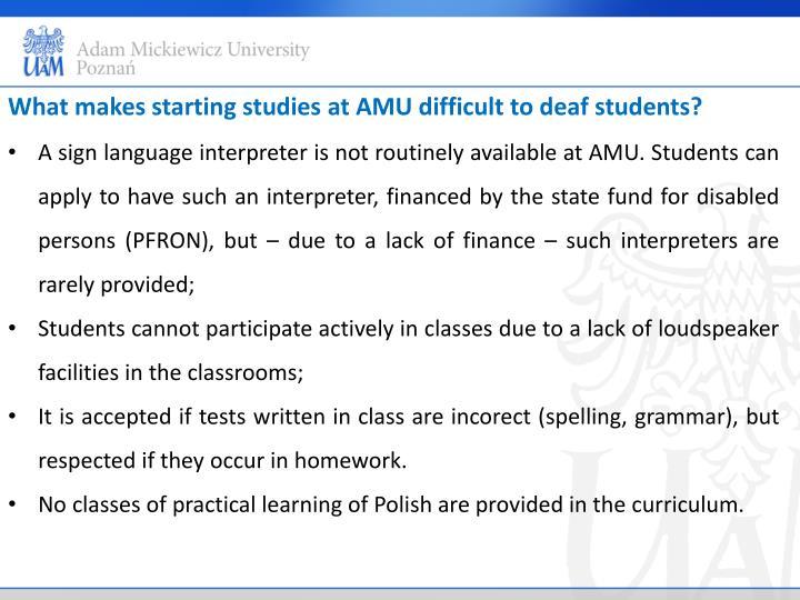 What makes starting studies at AM