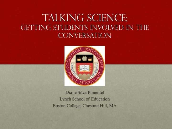 talking science getting students involved in the conversation n.