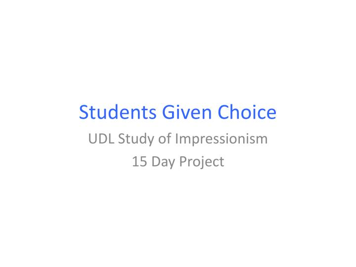 students given choice n.