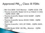 approved pm 2 5 class iii fems