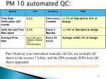 pm 10 automated qc