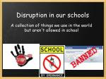 disruption in our schools