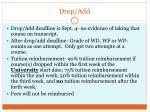 drop add