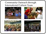 community outreach through international culture team