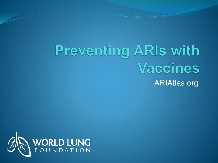 preventing aris with vaccines n.