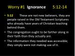 worry 1 ignorance 5 12 142