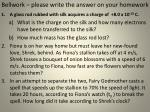 bellwork please write the answer on your homework