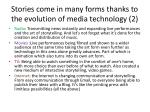 stories come in many forms thanks to the evolution of media technology 2