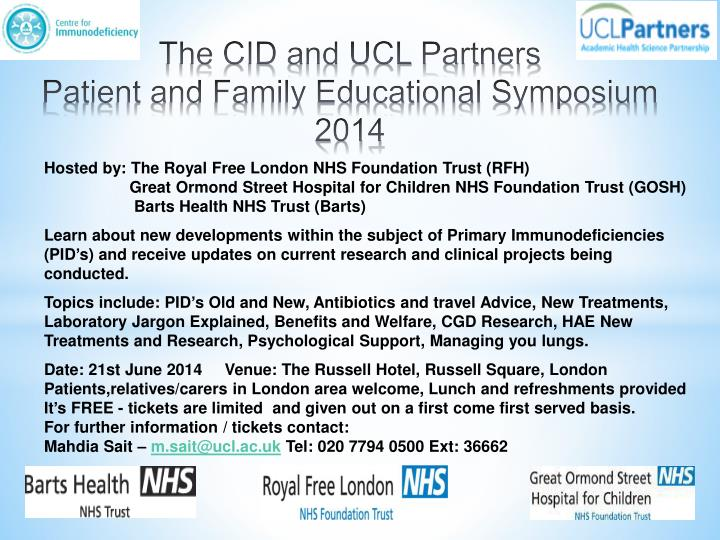 the cid and ucl partners patient and family educational symposium 2014 n.