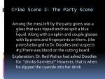 crime scene 2 the party scene