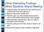 other interesting findings when students attend meeting