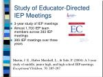 study of educator directed iep meetings