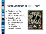 token member of iep team