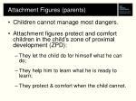 attachment figures parents